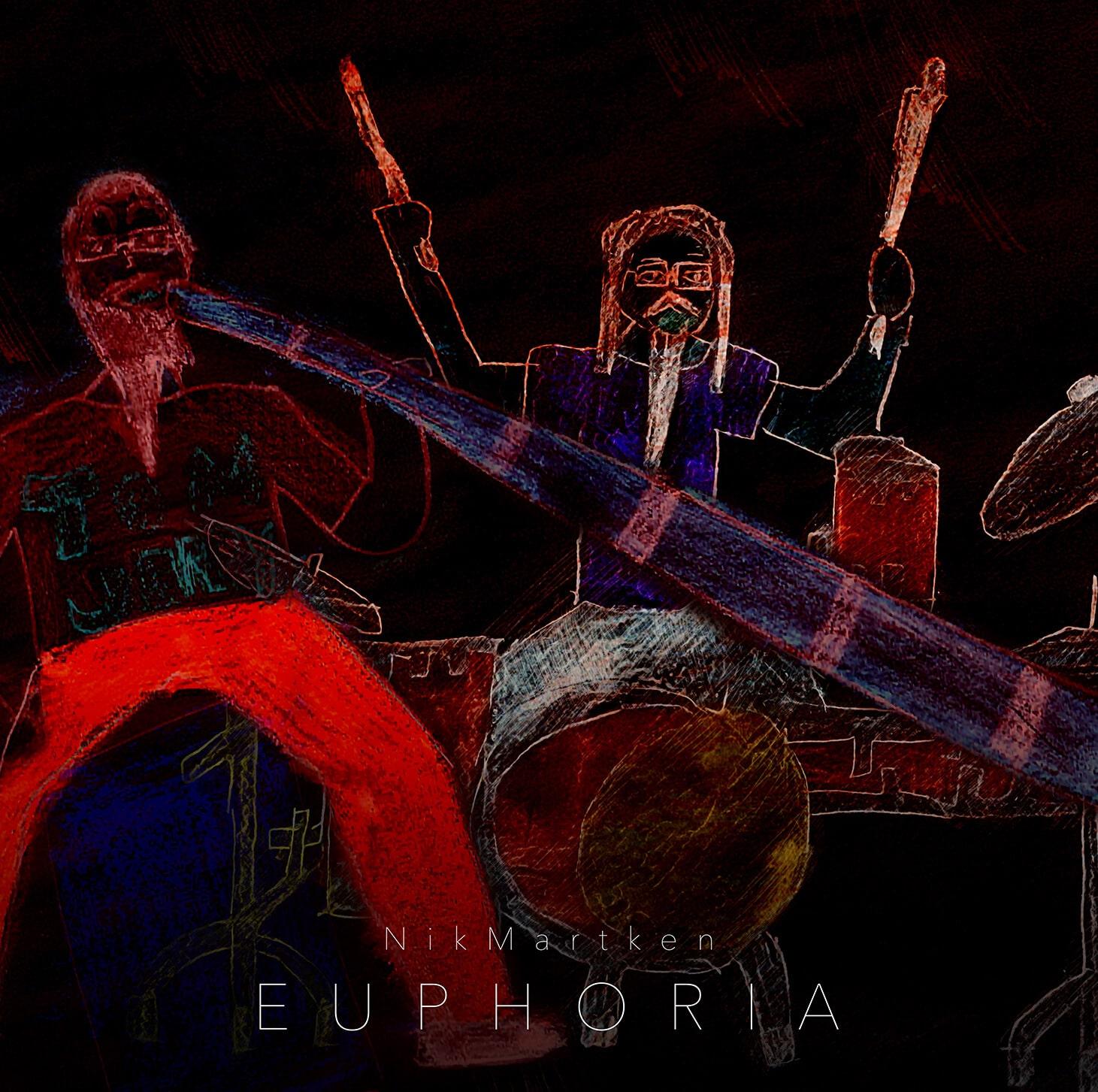 NikMartken - Euphoria (Single)